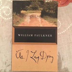 As I Lay Dying- William Faulkner